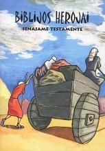 Biblijos herojai Senajame Testamente