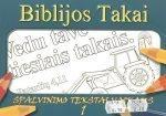 Biblijos takai. Spalvinimo tekstai vaikams (1)