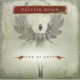 DECYFER DOWN. End Of Grey