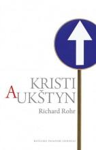 Kristi aukštyn. Richard Rohr