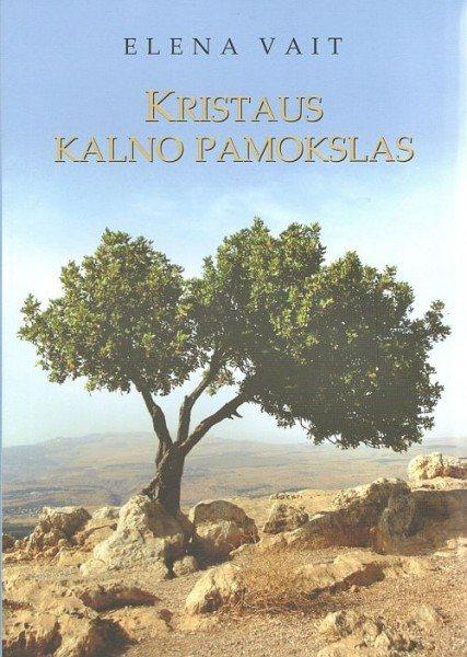 Kristaus kalno pamokslas. Eelena Vait