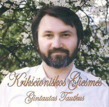 Gintautas Tautkus. Krikščioniškos giesmės