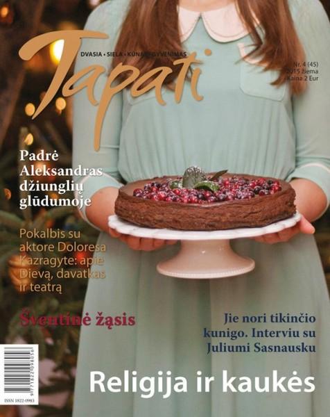 TAPATI. Žurnalas moterims Nr. 4 (45) 2015 žiema