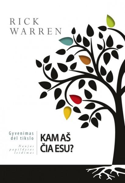 Kam aš esu? Rick Warren