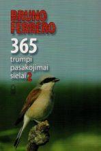 Bruno Ferrero. 365 trumpi pasakojimai sielai 2