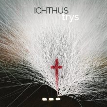 ICHTHUS. Trys CD