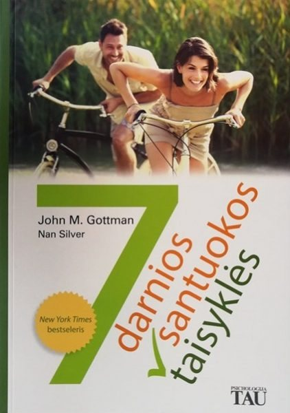 7 darnios santuokos taisyklės. John M. Gottman, Nan Silver