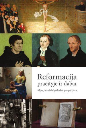 Reformacija praeityje ir dabar