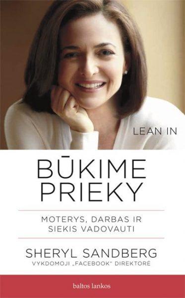 Būkime prieky. Sheryl Sandberg