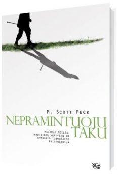 M. Scott Peck. Nepramintuoju taku