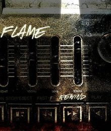 FLAME. Rewind