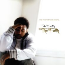 da' T.r.u.t.h. : The Faith