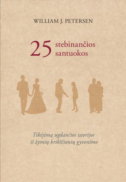 25 stebinančios santuokos. William J. Petersen