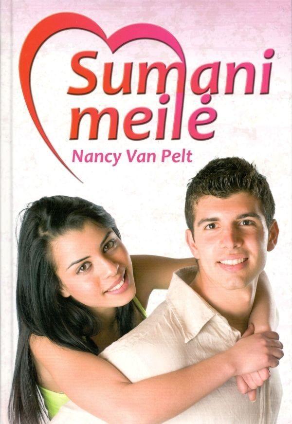 Sumani meilė. Nancy Van Pelt