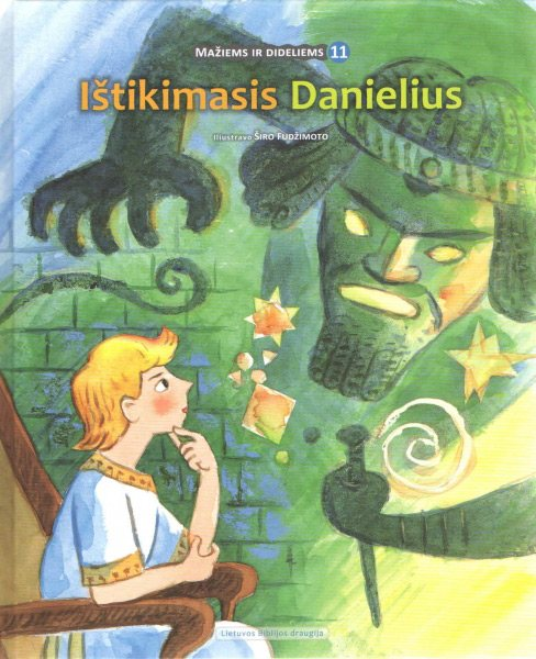 Ištikimasis Danielius (serija mažiems ir dideliems)