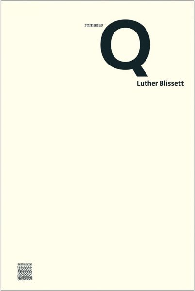 """Q"". Luther Blissett"