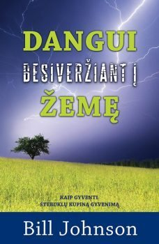 Dangui besiveržiant į žemę. Bill Johnson