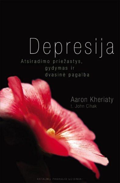 Depresija. Aaron Kheriaty