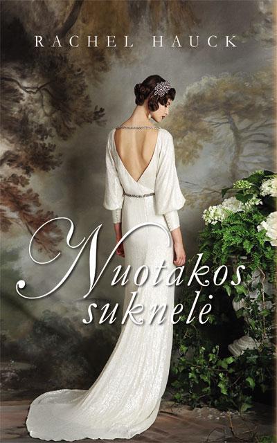 Nuotakos suknelė. Rachel Hauck
