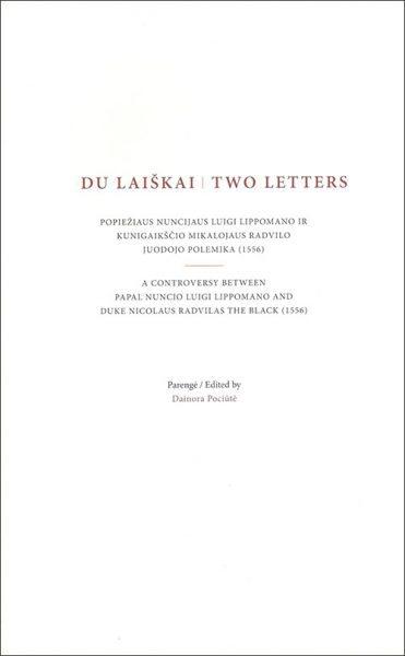 Du laiškai | Two letters. Parengė Dainora Pociūtė