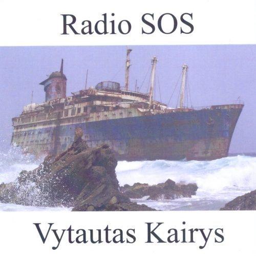 Radio SOS. Vytautas Kairys