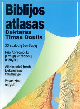 Biblijos atlasas. Daktaras Timas Doulis
