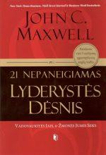 21 nepaneigiamas lyderystės dėsnis. John C. Maxwell