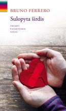 Sulopyta širdis. Bruno Ferrero