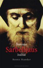 Šventojo Sarbelijaus žodžiai. Hanna Skandar