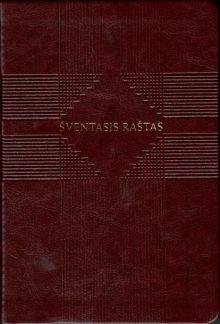 Šventasis Raštas. Senasis ir Naujasis Testamentas