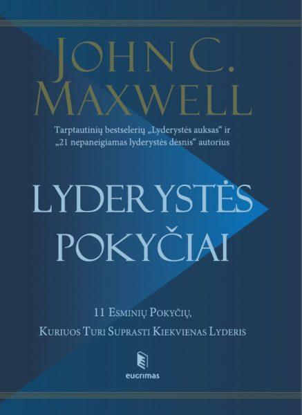 Lyderystės pokyčiai. John C. Maxwell