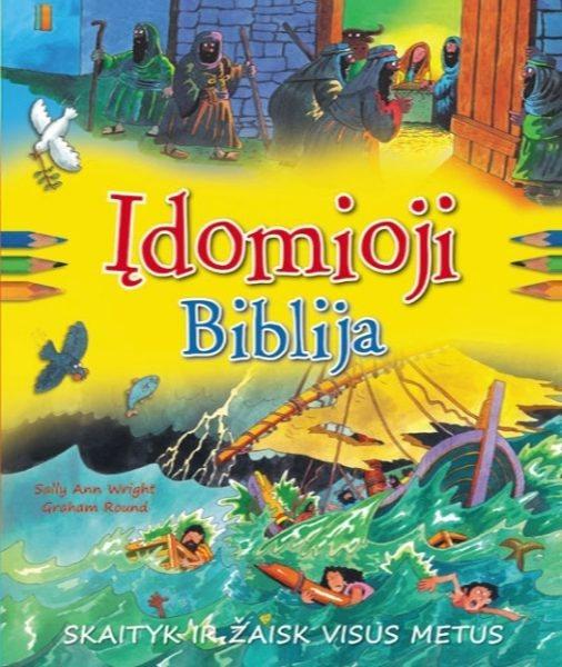 Įdomioji Biblija. Sally Ann Wright, Graham Round