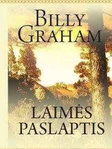 Laimės paslaptis. Billy Graham