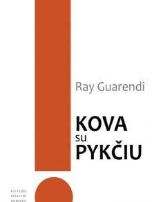Kova su pykčiu. Ray Guarendi