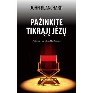 Pažinkite tikrąjį Jėzų. John Blanchard